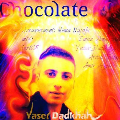 آهنگ جدید یاسر دادخواه بنام شکلات