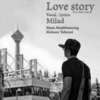 آهنگ میلاد به نام داستان عاشقانه