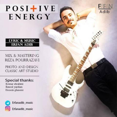 عرفان ادیب -انرژی مثبت