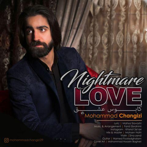 محمد چنگیزی-کابوس عشق