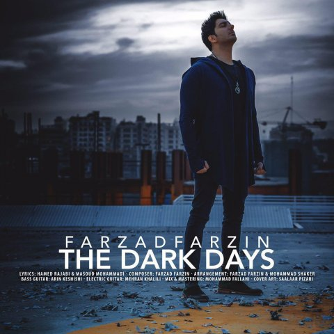 Download New Song, Download New Song By Farzad Farzin Called The Dark Days, Download New Song Farzad Farzin The Dark Days, Farzad Farzin, Farzad Farzin The Dark Days, avinmusic, The Dark Days, The Dark Days by Farzad Farzin, The Dark Days Download New Song By Farzad Farzin, The Dark Days Download New Song Farzad Farzin, آهنگ, آهنگ جدید, دانلود, دانلود آهنگ, دانلود آهنگ Farzad Farzin, دانلود آهنگ جدید, دانلود آهنگ جدید Farzad Farzin, دانلود آهنگ جدید Farzad Farzin به نام The Dark Days, دانلود آهنگ جدید فرزاد فرزین, دانلود آهنگ جدید فرزاد فرزین به نام روزای تاریک, دانلود آهنگ جدید فرزاد فرزین روزای تاریک, دانلود آهنگ فرزاد فرزین به نام روزای تاریک, دانلود آهنگ فرزاد فرزین روزای تاریک, روزای تاریک, روزای تاریک دانلود آهنگ فرزاد فرزین, فرزاد فرزین, آوین موزیک, کد پیشواز آهنگ های فرزاد فرزین