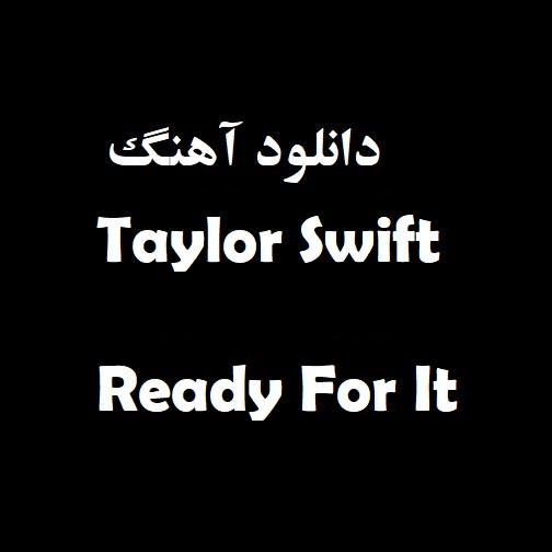دانلود آهنگ, دانلود آهنگ Taylor Swift, دانلود آهنگ جدید Taylor Swift, دانلود آهنگ Taylor Swift به نام Ready For It, دانلود آهنگ Taylor Swift بنام Ready For It, دانلود آهنگ جدید Taylor Swift بنام Ready For It, دانلود آهنگ جدید Taylor Swift Ready For It, دانلود آهنگ جدید, دانلود آهنگ ایرانی, دانلود آهنگ جدید ایرانی, دانلود آهنگ غمگین, دانلود آهنگ Ready For It, دانلود آهنگ Ready For It از Taylor Swift, دانلود آهنگ Ready For It با صدای Taylor Swift, دانلود آهنگ Ready For It - Taylor Swift, دانلود آهنگ جدید Ready For It, دانلود آهنگ جدید Ready For It از Taylor Swift, دانلود آهنگ جدید Ready For It با نام Taylor Swift, دانلود آهنگ جدید Ready For It با صدای Taylor Swift, متن آهنگ Ready For It Taylor Swift, متن آهنگ Taylor Swift, دانلود آهنگ های جدید Taylor Swift, Download New Music, Download New Song, Taylor Swift
