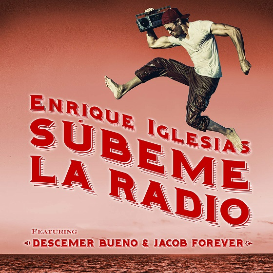 دانلود آهنگ جدید Enrique Iglesias به نام SUBEME LA RADIO