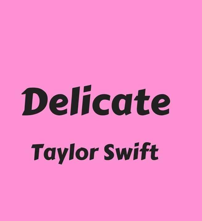 taylor-swift-delicate