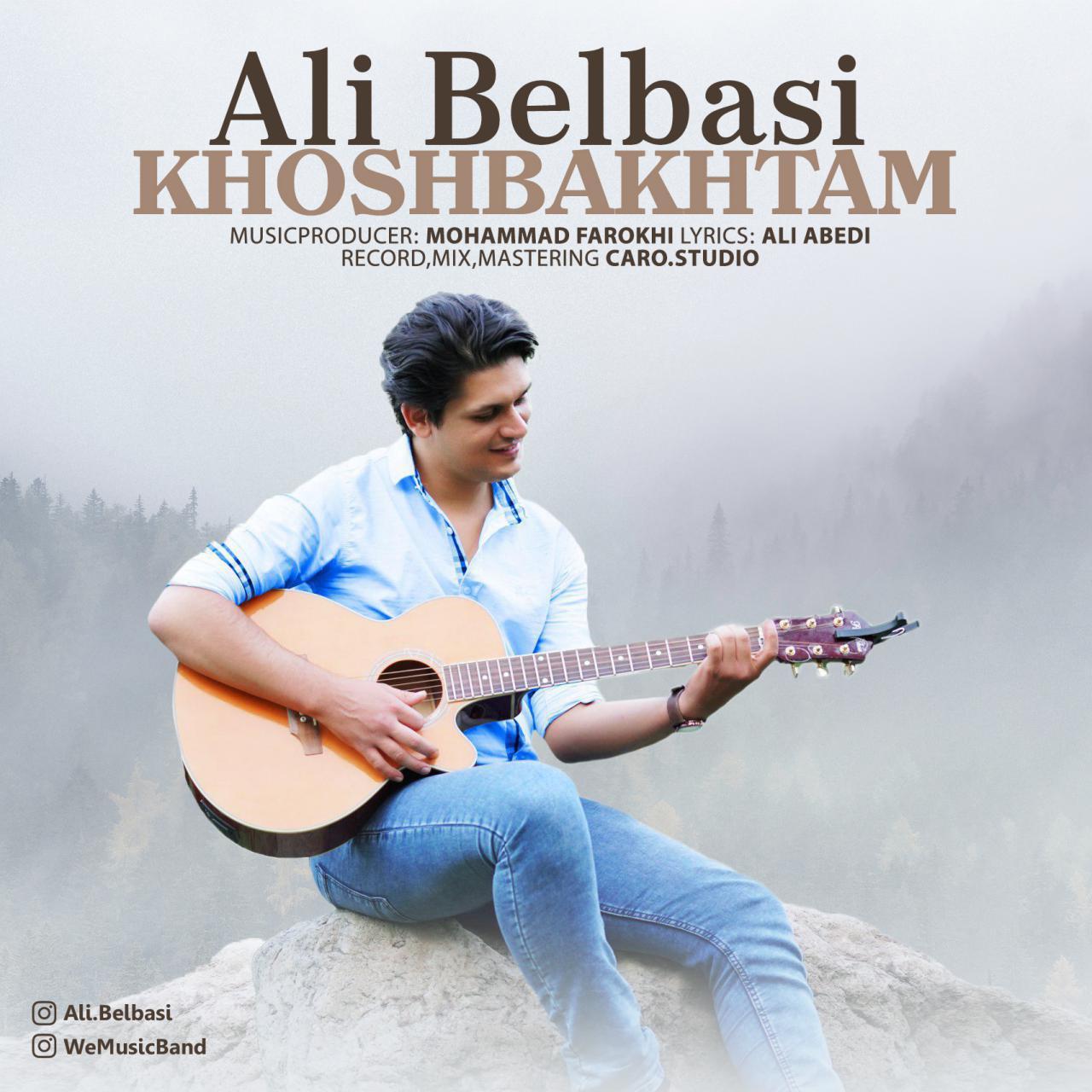 علی بلباسی به نام خوشبختم
