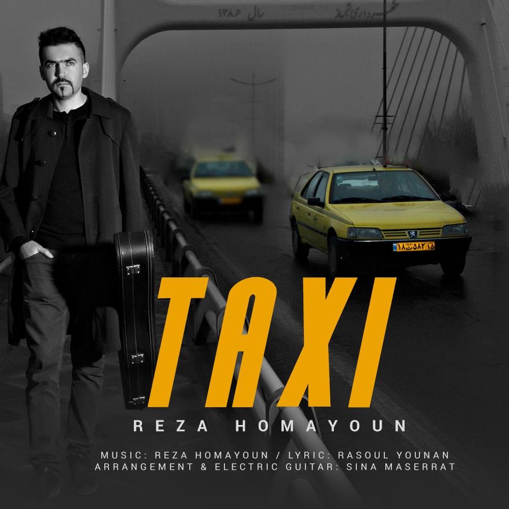 آهنگ   رضا همایون به نام تاکسی