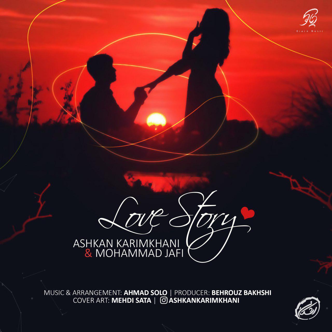 (                )   آهنگ   اشکان کریمخانی و محمد جافی به نام قصه عشق